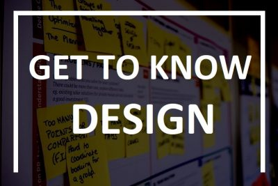 1. Get to know design a